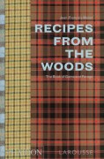 RECIPE FROM THE WOODS - Jean-Francois Mallet