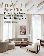 The New Chic - Marie Kalt, Editors of Architectural Digest France