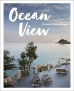 OCEAN VIEW - The Perfect Holiday Homes: Nature Retreats - Sebastiaan Bedaux