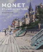 MONET ET L'ARCHITECTURE - Collectif